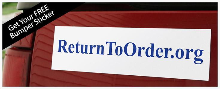 http://www.returntoorder.org/wp-content/uploads/2013/01/bumper-sticker-header.jpg