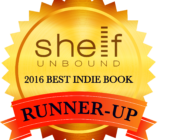 Runner-Up prize, 2016 Shelf Unbound Best Indie Book Competition Award
