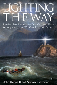 New Book 'Lighting the Way' Gives Hope - John Horvat and Norman Fulkerson Illustrate Themes Found in 'Return to Order'